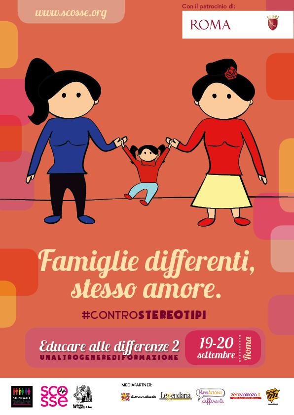 Famiglie differenti, stesso amore.