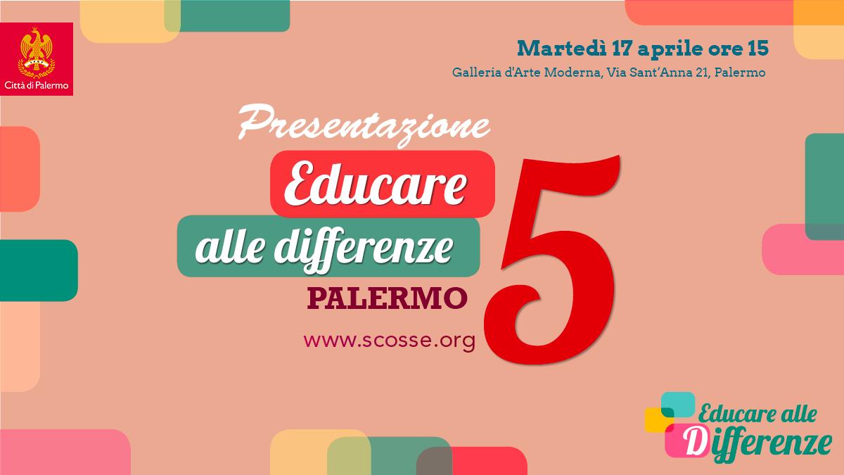 Educare Alle Differenze 5 Presentazione A Palermo Scosse
